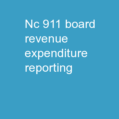 NC 911 Board REVENUE-EXPENDITURE REPORTING