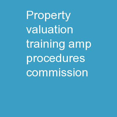 Property Valuation Training & Procedures Commission