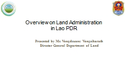 Overview on Land Administration  in Lao PDR