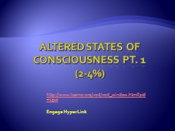 Altered States of Consciousness pt. 1 (2-4%)