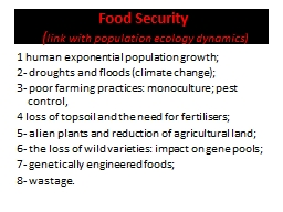 Food Security   ( link with population ecology dynamics)