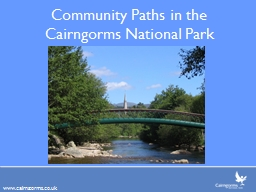 Community Paths in the Cairngorms National Park