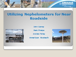 Utilizing Nephelometers for Near Roadside PowerPoint PPT Presentation