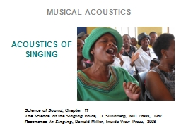 ACOUSTICS OF SINGING MUSICAL ACOUSTICS PowerPoint PPT Presentation