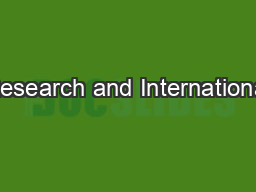 Research and International