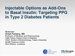 Injectable Options as Add-Ons to Basal Insulin: Targeting PPG in Type 2 Diabetes Patients