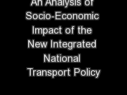 An Analysis of Socio-Economic Impact of the New Integrated National Transport Policy