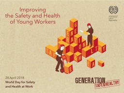 28   April  2018 World Day for Safety PowerPoint PPT Presentation