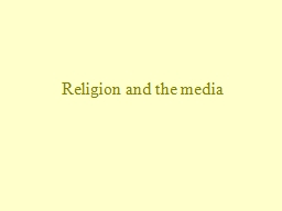 Religion and the media Religion in the U.S.