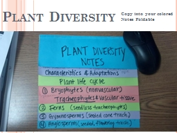 Plant  Diversity Copy into your colored Notes Foldable