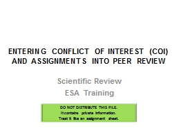 ENTERING CONFLICT OF INTEREST (COI) AND ASSIGNMENTS INTO PEER REVIEW