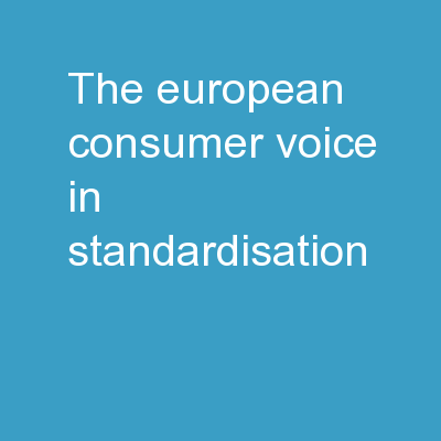 The European consumer voice in standardisation