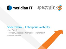 Spectralink � Migrating to Win in 					Enterprise Mobility