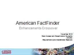 American FactFinder Enhancements Crossover