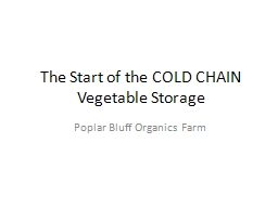 The Start of the COLD CHAIN