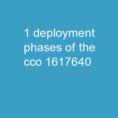 1 Deployment Phases of the CCO PowerPoint PPT Presentation