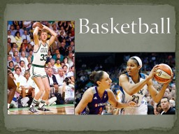 Basketball Dr. James Naismith PowerPoint PPT Presentation