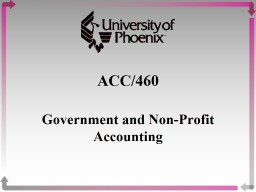 ACC/460 Government and Non-Profit Accounting