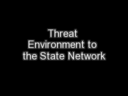 Threat Environment to the State Network