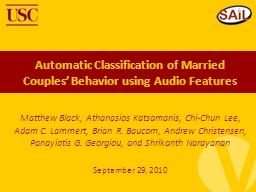 Automatic Classification of Married Couples� Behavior using Audio Features