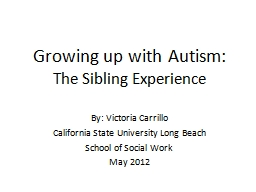 Growing up with Autism: