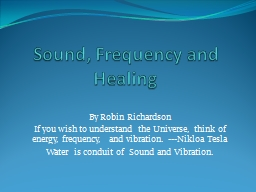 Sound, Frequency and Healing