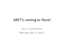 ABET's coming to Rose!