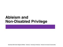 Ableism and  Non-Disabled Privilege