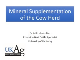 Mineral Supplementation of the Cow Herd