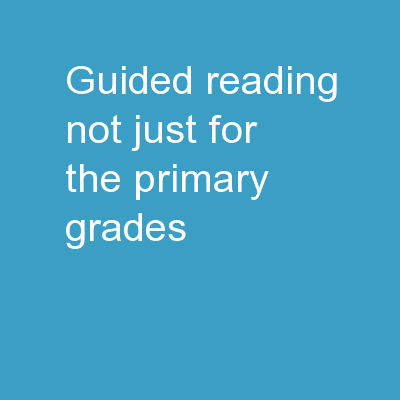 Guided Reading? Not just for the primary grades!