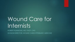 Wound Care for Internists
