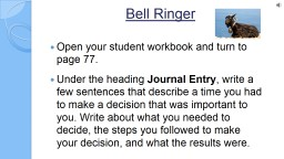 Bell Ringer Open your student workbook and turn to page 77.