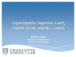 Legal Update: Supreme Court, Fourth Circuit and N.C. Courts