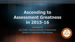 Ascending to  Assessment Greatness