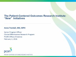 The  Patient-Centered Outcomes Research