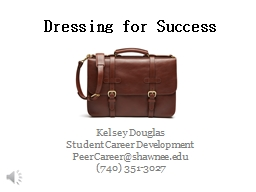 Dressing for Success Kelsey Douglas