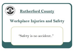 Rutherford County Workplace Injuries and Safety PowerPoint PPT Presentation