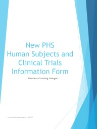 New PHS  Human Subjects and Clinical Trials Information Form