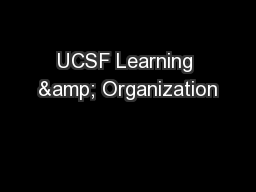 UCSF Learning & Organization