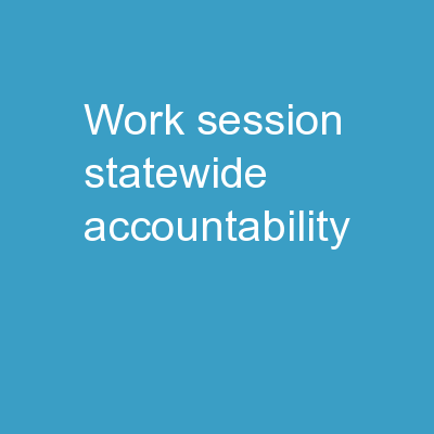 Work Session: Statewide Accountability
