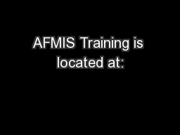 AFMIS Training is located at: