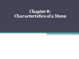 Chapter 8:  Characteristics of a Menu