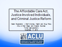 The Affordable Care Act, Justice-Involved Individuals, and Criminal Justice Reform