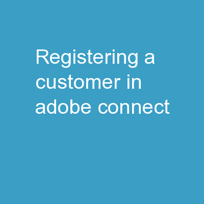 Registering a Customer in Adobe Connect