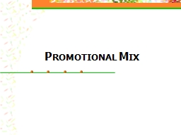 Promotional Mix What is Promotion?