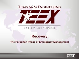 Recovery The Forgotten Phase of Emergency Management