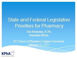State and Federal Legislative Priorities for Pharmacy