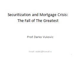 Securitization  and  Mortgage Crisis