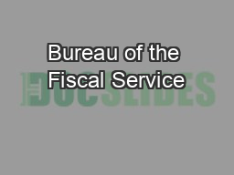 Bureau of the Fiscal Service