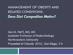 MANAGEMENT OF OBESITY AND RELATED CONDITIONS: